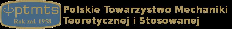 Polskie Towarzystwo Mechaniki Teoretycznej i  Stosowanej